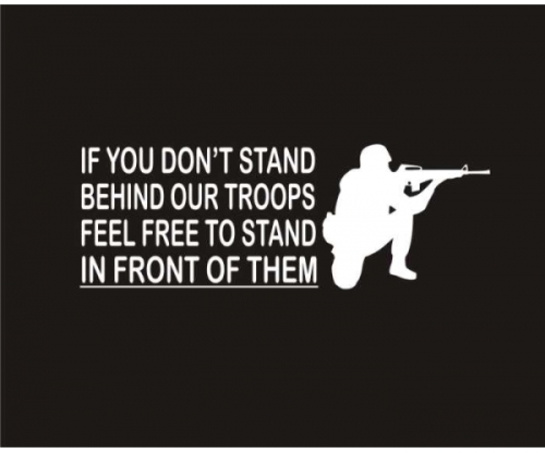 if-you-dont-stand-behind-our-troops2-white-600x5002