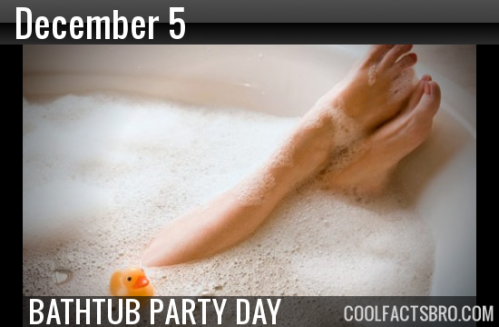 December-5th-is-Bathtub-Party-Day
