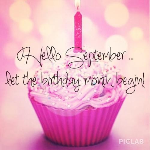 122531-Hello-September-Let-The-Birthday-Month-Begin
