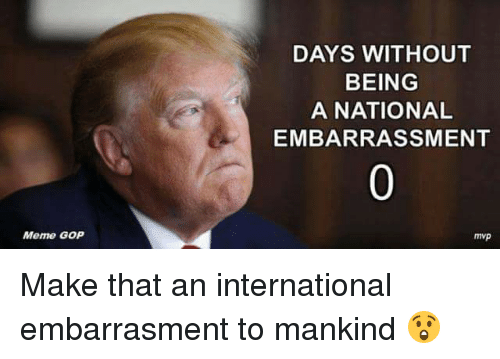 meme-gop-days-without-being-a-national-embarrassment-mvp-make-4692446